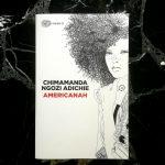 Copertina di Americanah di Chimamanda Ngozi Adichie, Einaudi, Super ET